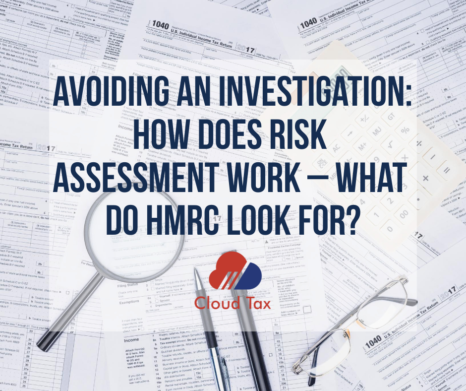 Avoiding an investigation: How does risk assessment work – what do HMRC look for?