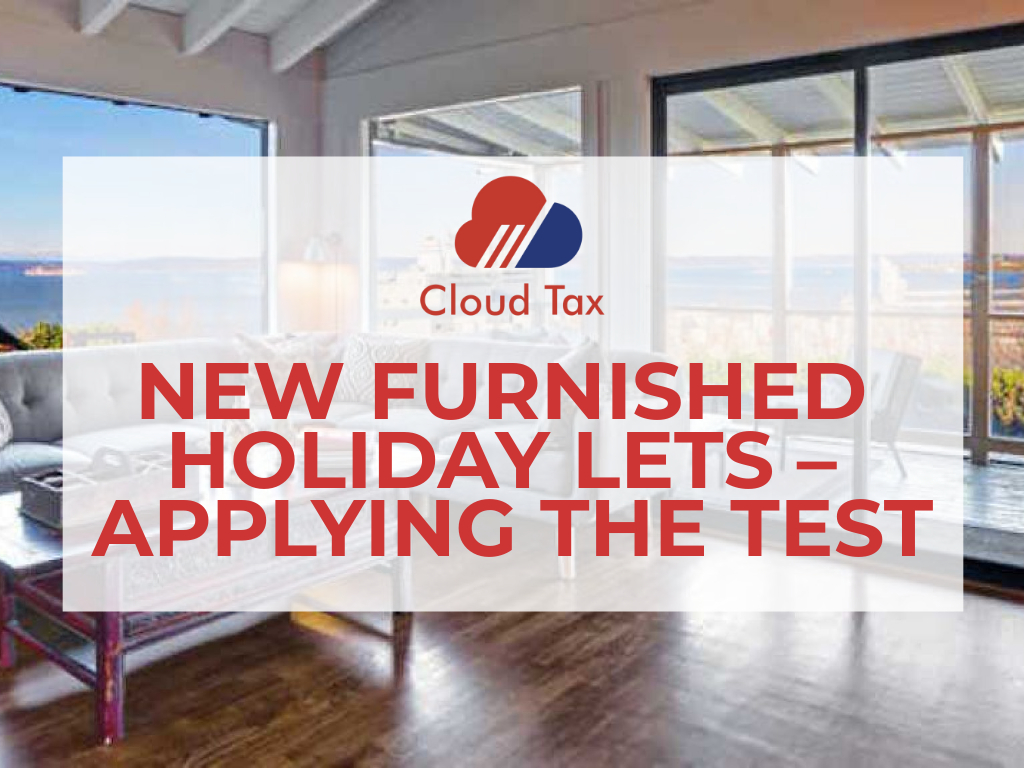 NEW FURNISHED HOLIDAY LETS – APPLYING THE TEST